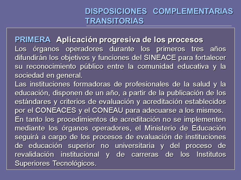 DISPOSICIONES COMPLEMENTARIAS TRANSITORIAS