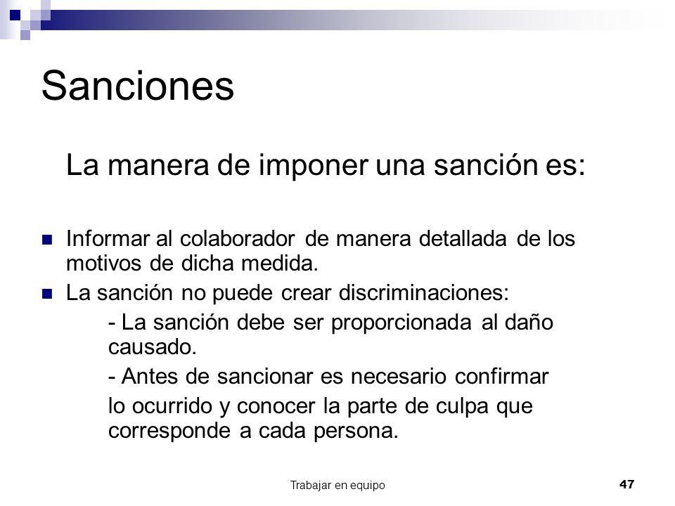 Sanciones La manera de imponer una sanción es:
