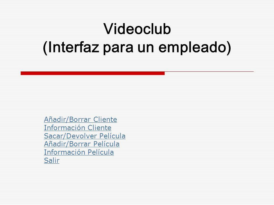 Videoclub (Interfaz para un empleado)