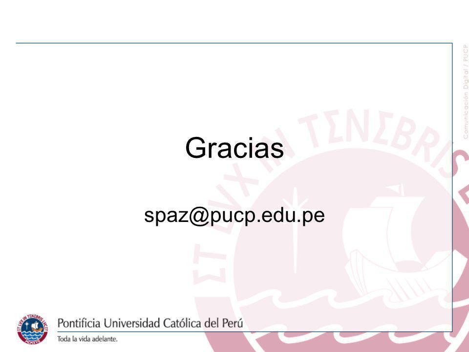 Gracias spaz@pucp.edu.pe
