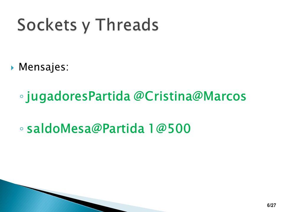 Sockets y Threads jugadoresPartida @Cristina@Marcos