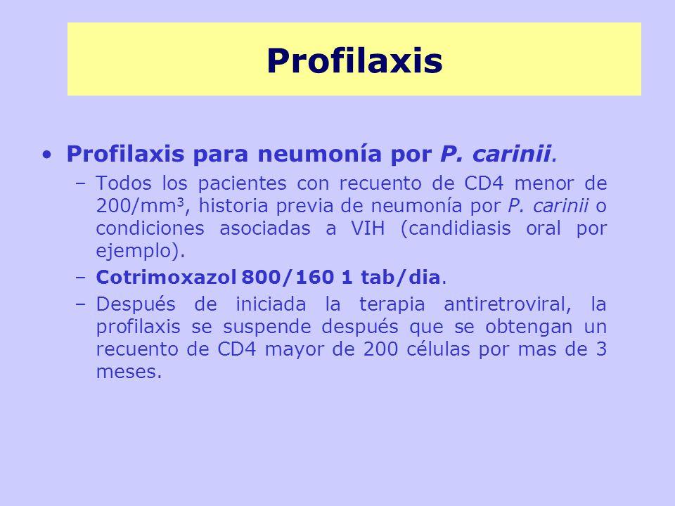 Profilaxis Profilaxis para neumonía por P. carinii.