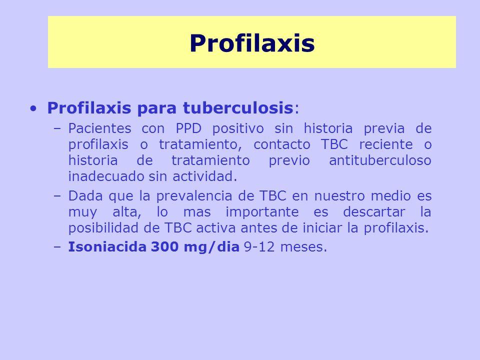 Profilaxis Profilaxis para tuberculosis:
