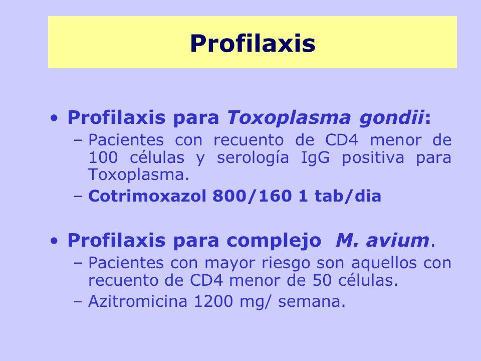 Profilaxis Profilaxis para Toxoplasma gondii: