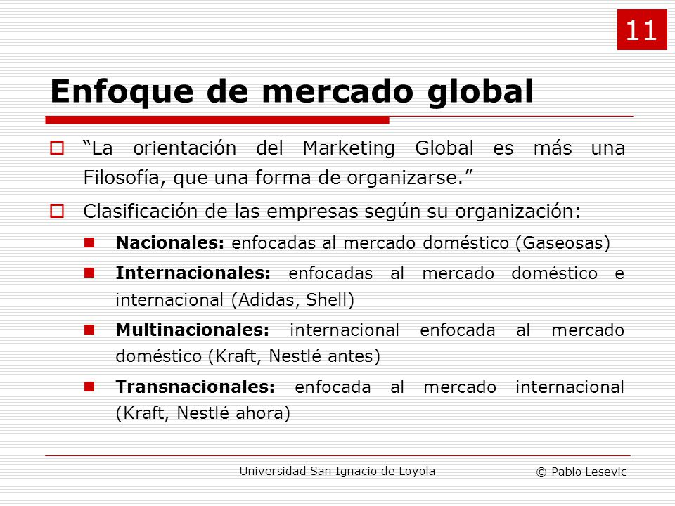 Enfoque de mercado global
