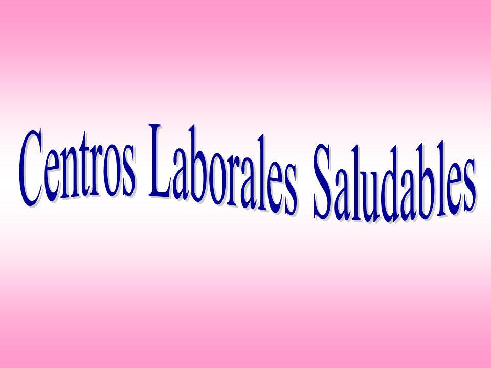 Centros Laborales Saludables