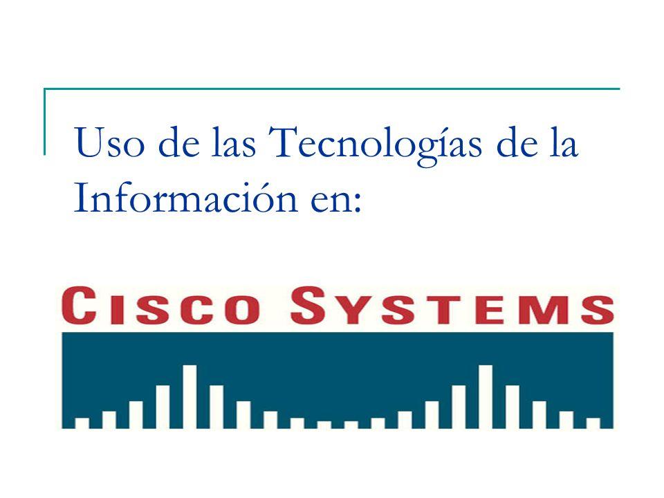 Uso de las Tecnologías de la Información en: