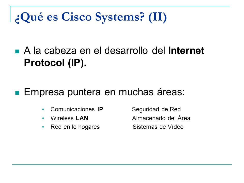 ¿Qué es Cisco Systems (II)