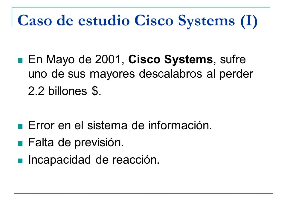 Caso de estudio Cisco Systems (I)