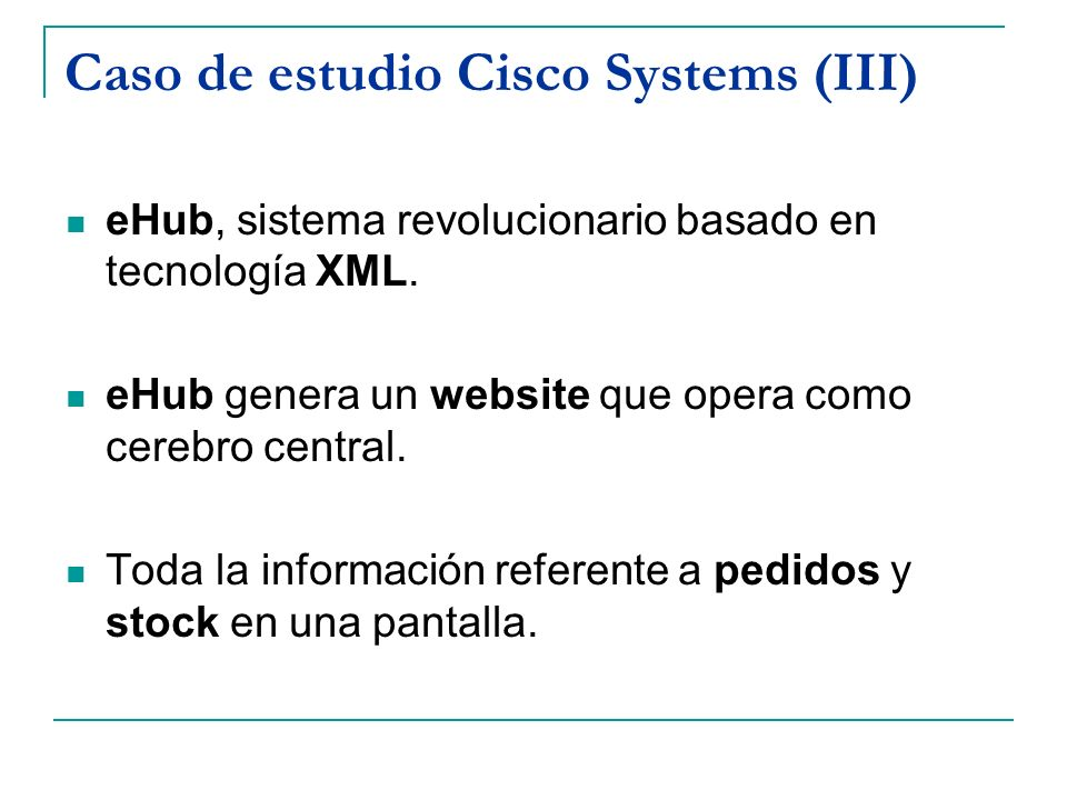 Caso de estudio Cisco Systems (III)