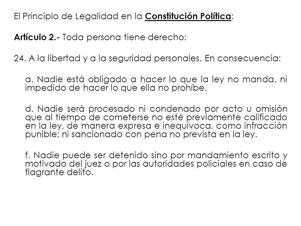 El Principio de Legalidad en la Constitución Política: