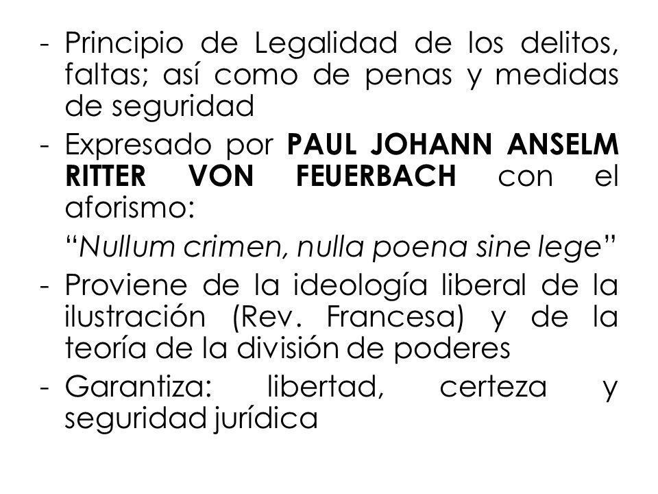 Principio de Legalidad de los delitos, faltas; así como de penas y medidas de seguridad