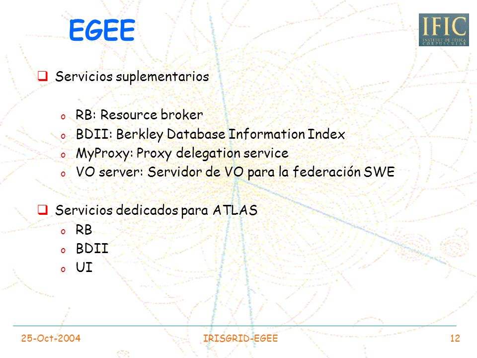 EGEE Servicios suplementarios RB: Resource broker