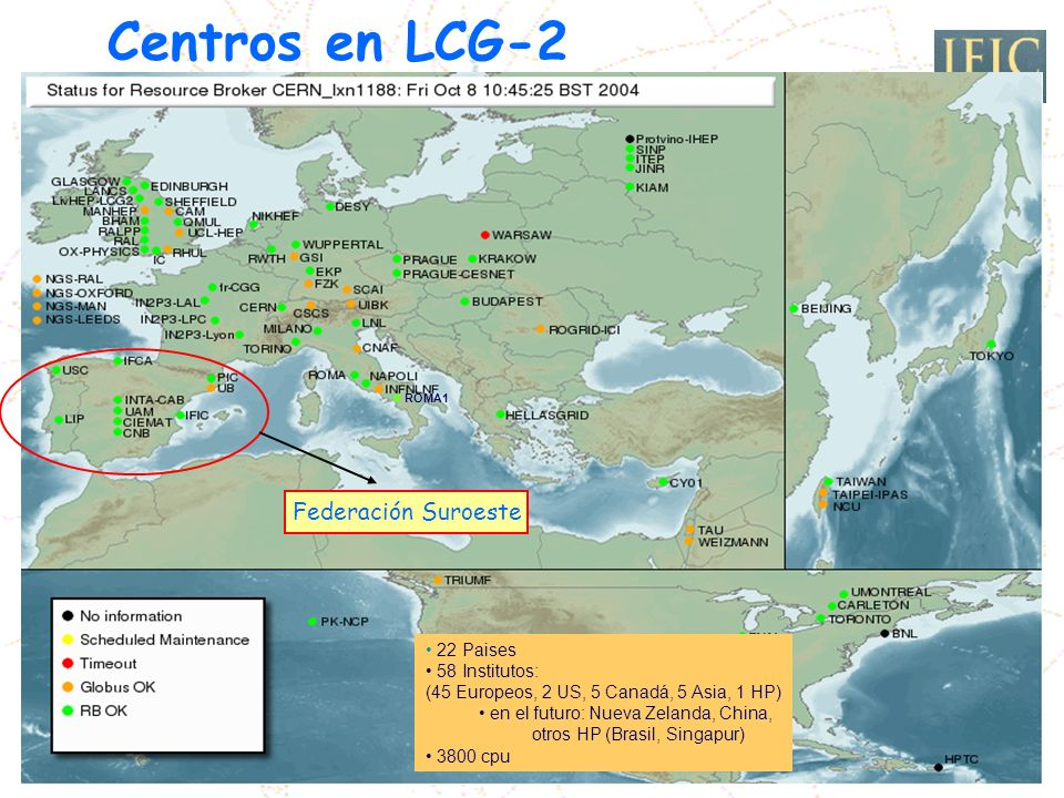 Centros en LCG-2 Federación Suroeste 25-Oct-2004 IRISGRID-EGEE