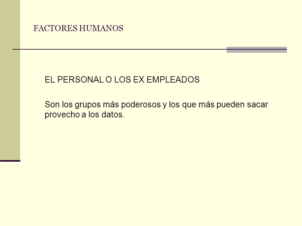EL PERSONAL O LOS EX EMPLEADOS