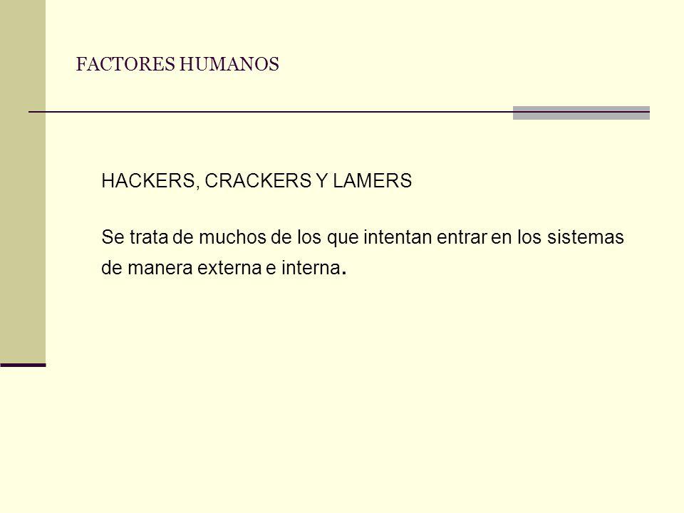 HACKERS, CRACKERS Y LAMERS