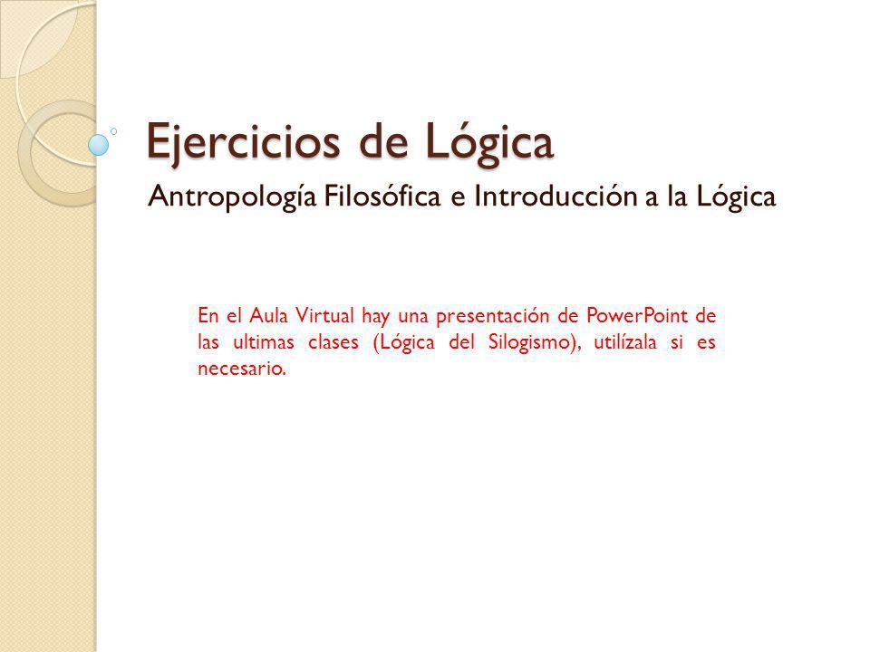 Antropología Filosófica e Introducción a la Lógica