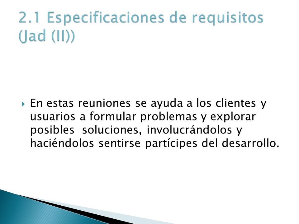 2.1 Especificaciones de requisitos (Jad (II))