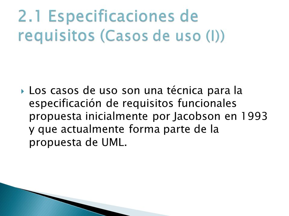 2.1 Especificaciones de requisitos (Casos de uso (I))