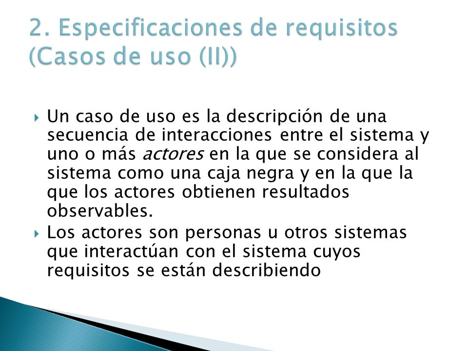 2. Especificaciones de requisitos (Casos de uso (II))