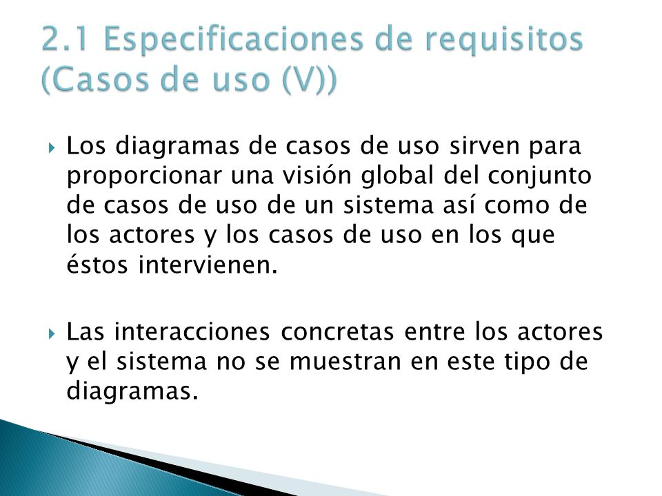 2.1 Especificaciones de requisitos (Casos de uso (V))