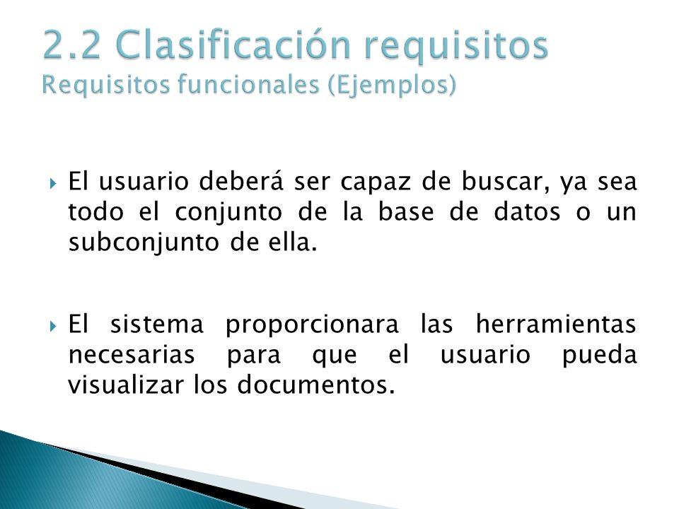 2.2 Clasificación requisitos Requisitos funcionales (Ejemplos)