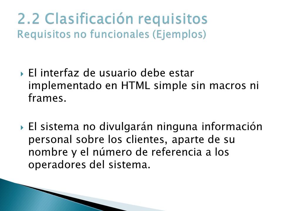 2.2 Clasificación requisitos Requisitos no funcionales (Ejemplos)