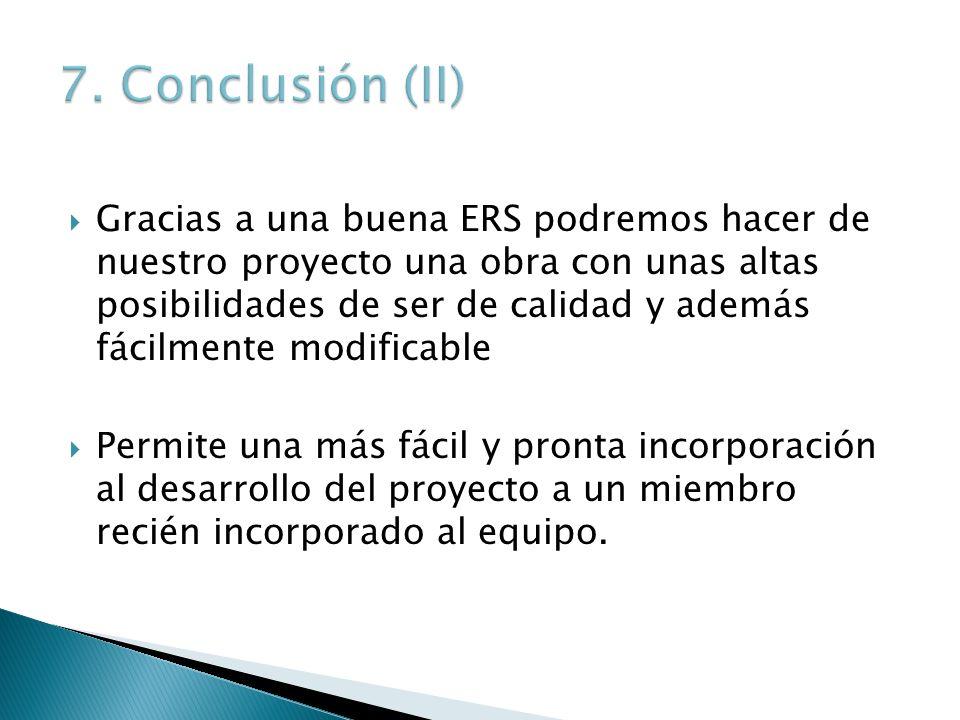 7. Conclusión (II)