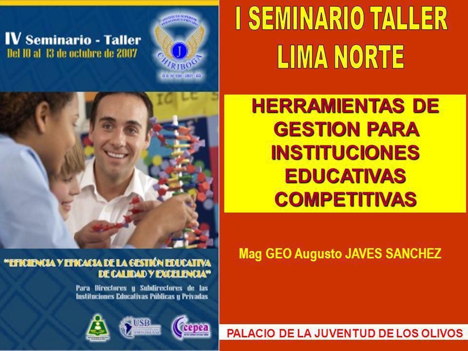 I SEMINARIO TALLER LIMA NORTE Mag GEO Augusto JAVES SANCHEZ