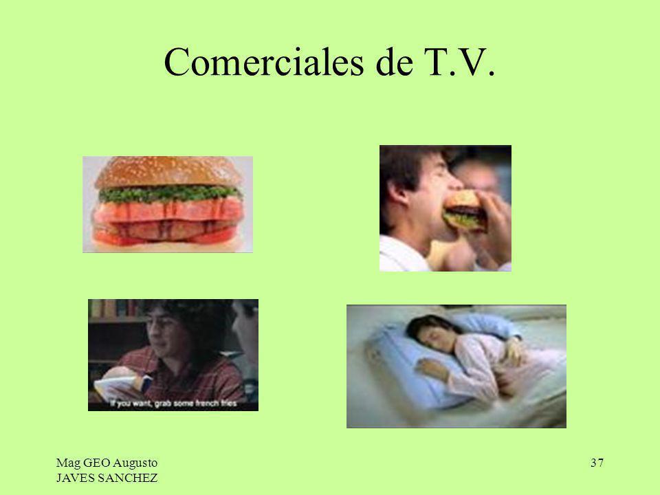 Comerciales de T.V. Mag GEO Augusto JAVES SANCHEZ