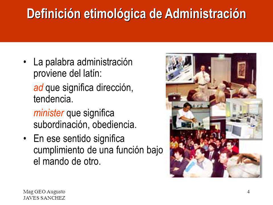 Definición etimológica de Administración