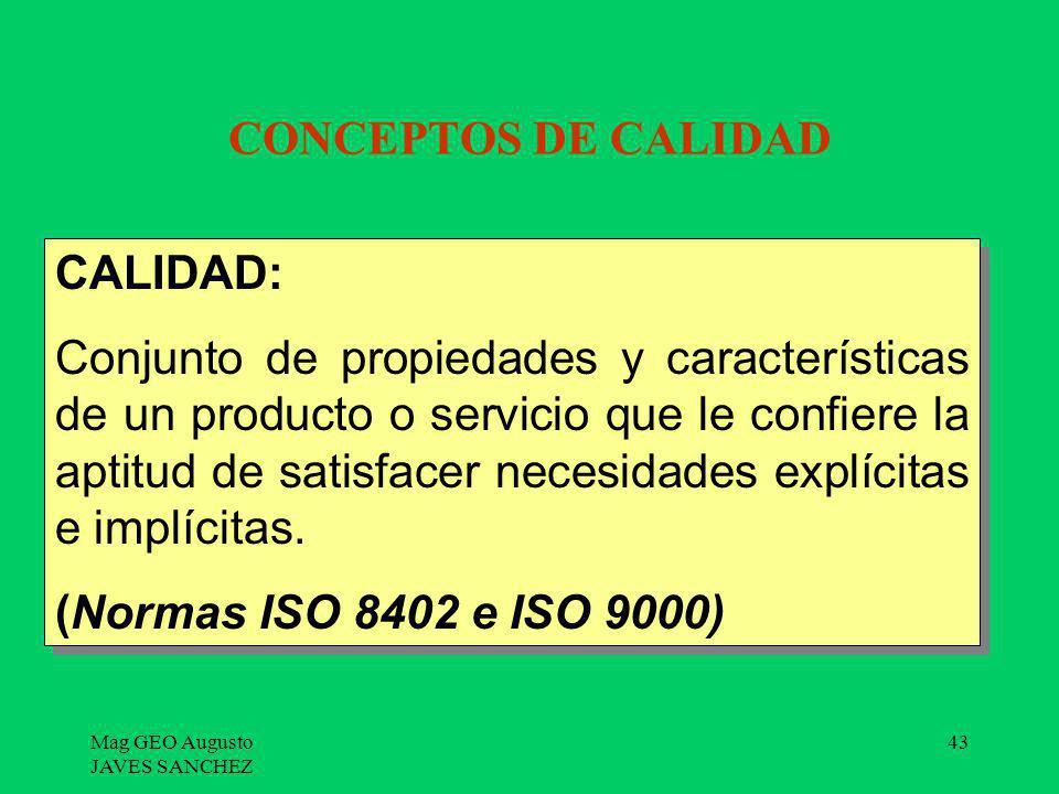 CONCEPTOS DE CALIDAD CALIDAD: