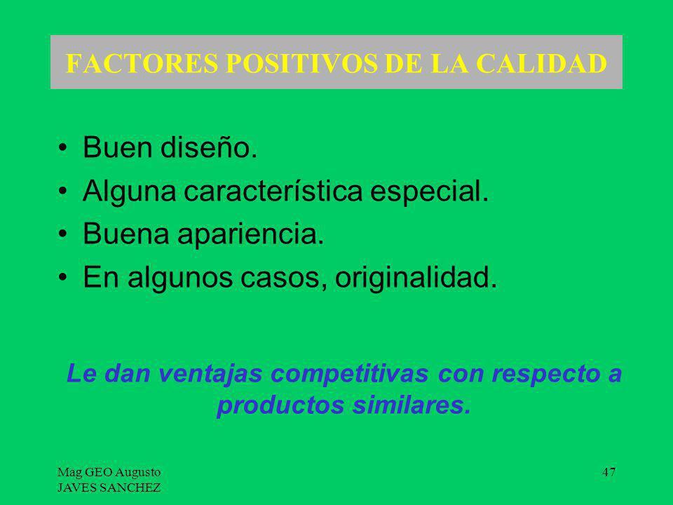 FACTORES POSITIVOS DE LA CALIDAD