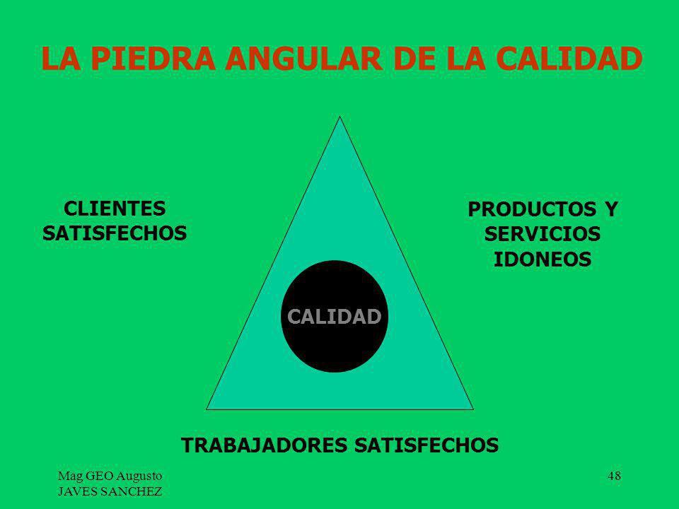 LA PIEDRA ANGULAR DE LA CALIDAD
