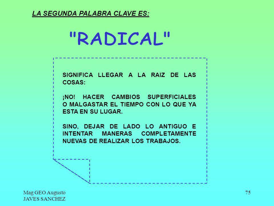 RADICAL LA SEGUNDA PALABRA CLAVE ES: