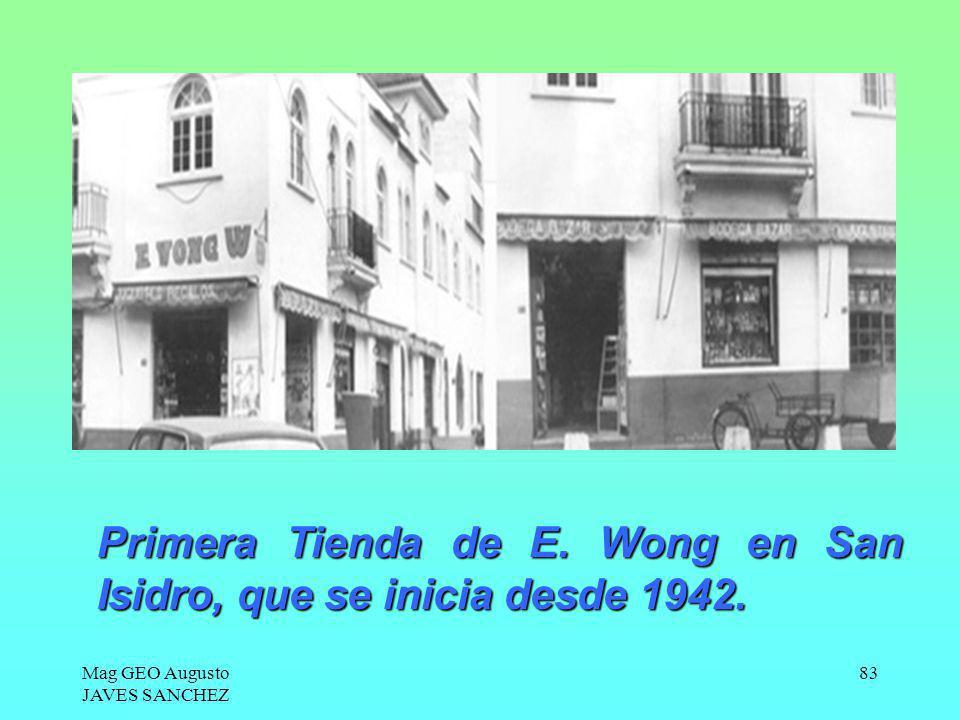 Primera Tienda de E. Wong en San Isidro, que se inicia desde 1942.