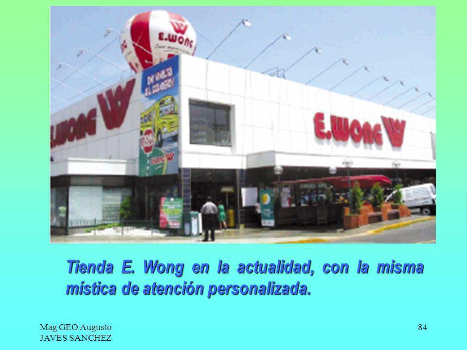 Tienda E. Wong en la actualidad, con la misma mística de atención personalizada.