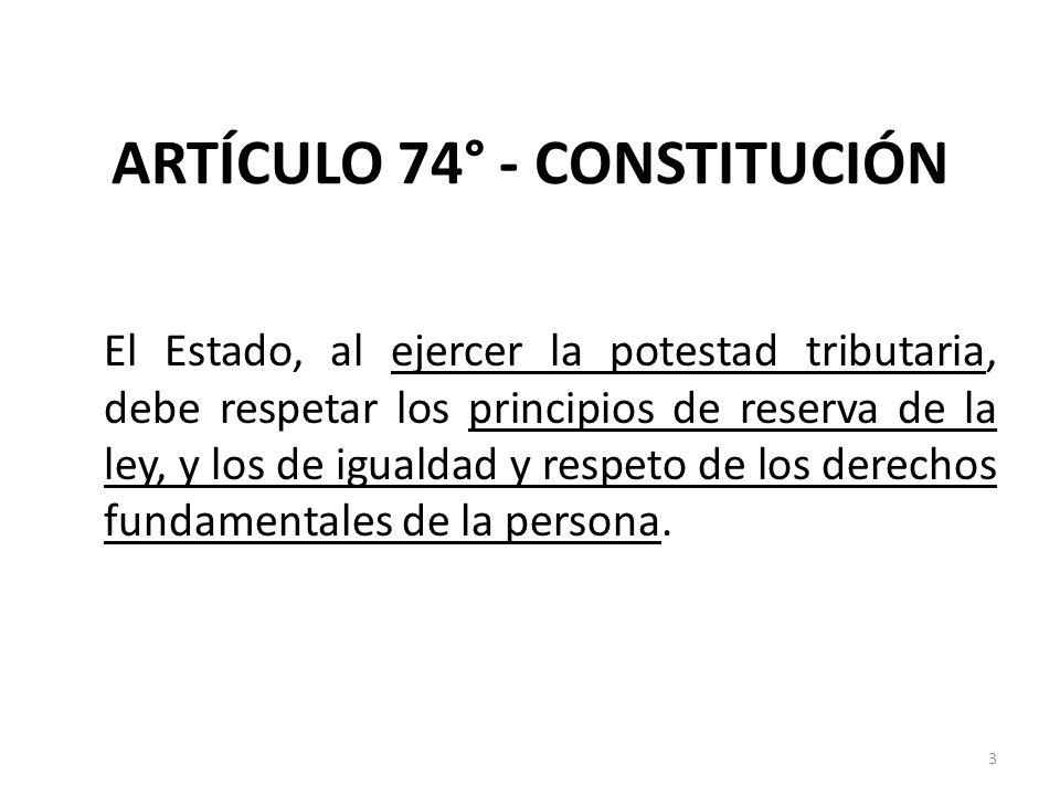 ARTÍCULO 74° - CONSTITUCIÓN