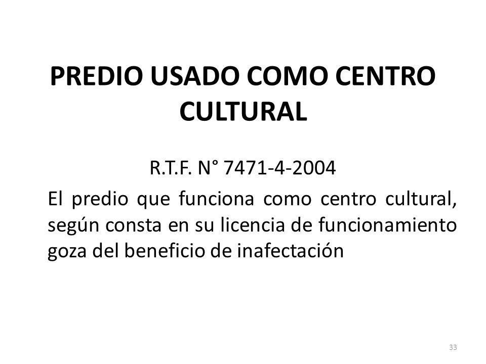 PREDIO USADO COMO CENTRO CULTURAL
