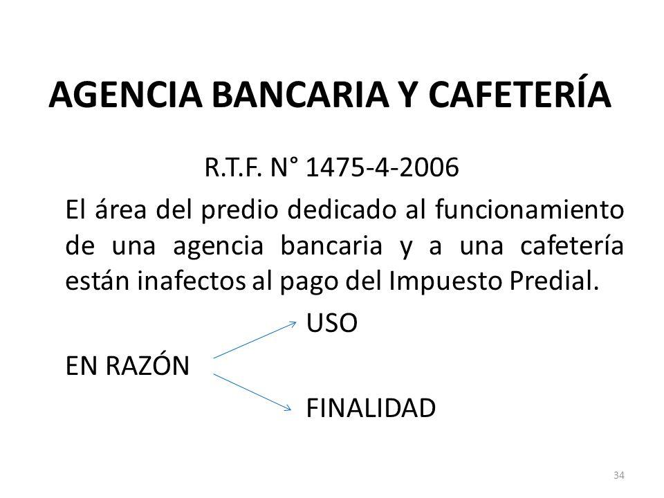 AGENCIA BANCARIA Y CAFETERÍA