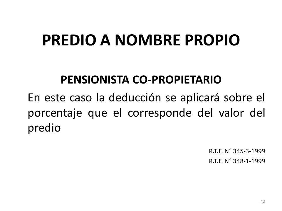PENSIONISTA CO-PROPIETARIO