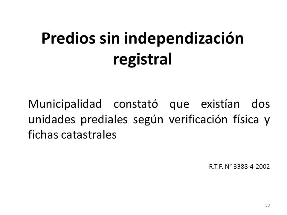 Predios sin independización registral