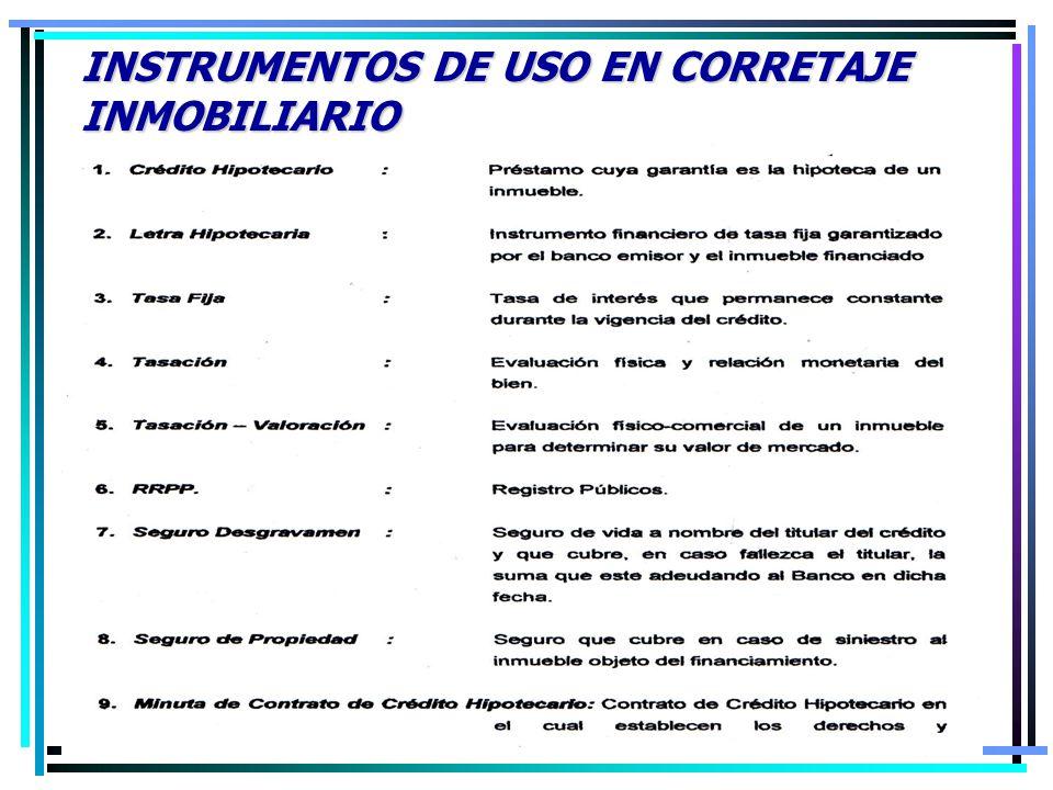 INSTRUMENTOS DE USO EN CORRETAJE INMOBILIARIO