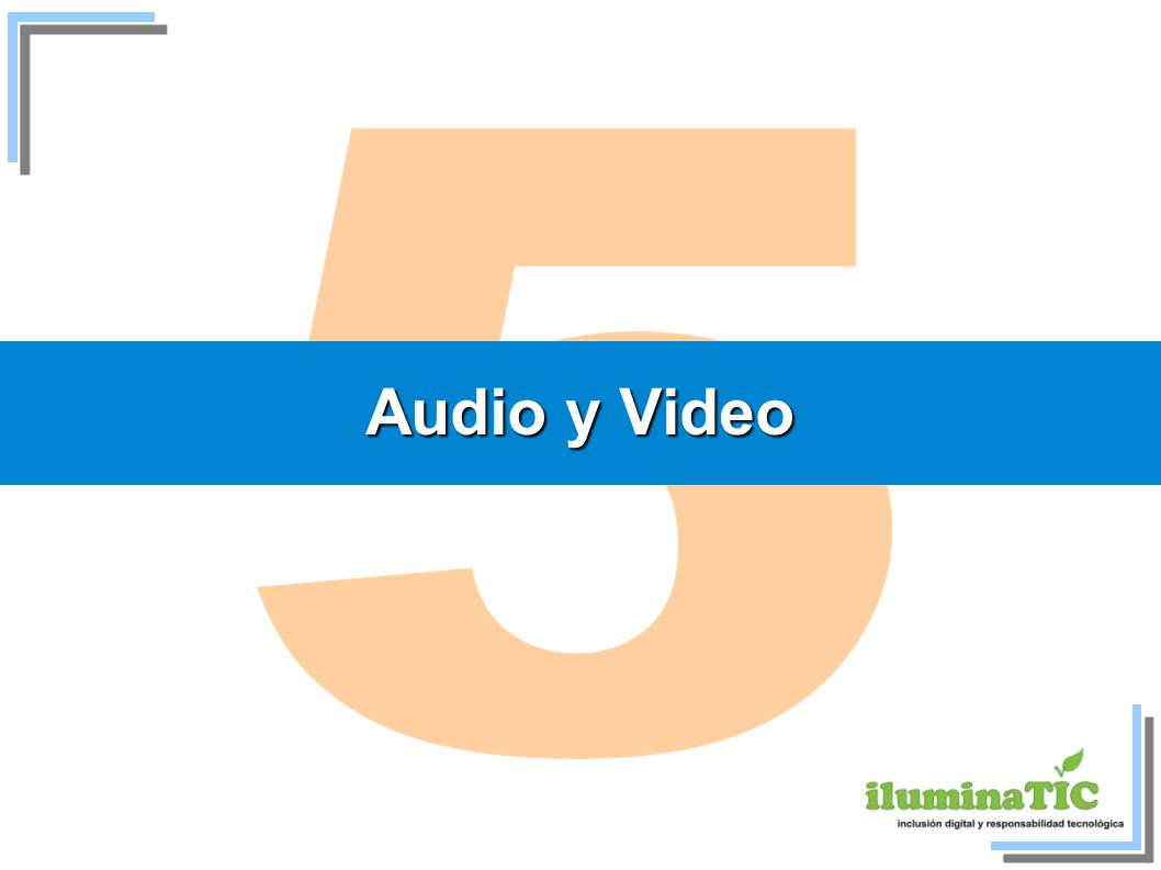 5 Audio y Video 21