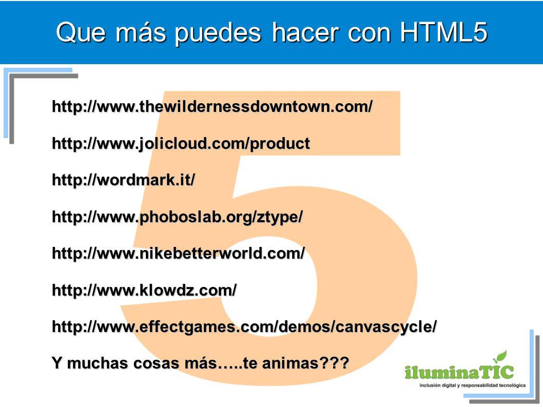Que más puedes hacer con HTML5