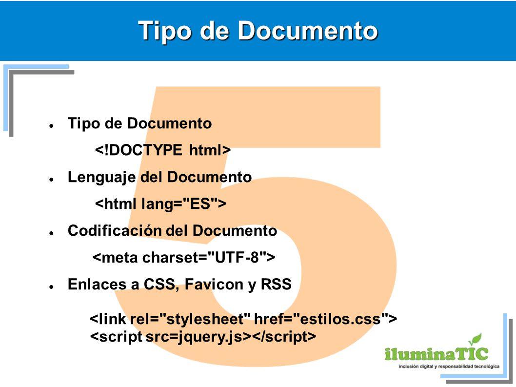 5 Tipo de Documento Tipo de Documento <!DOCTYPE html>