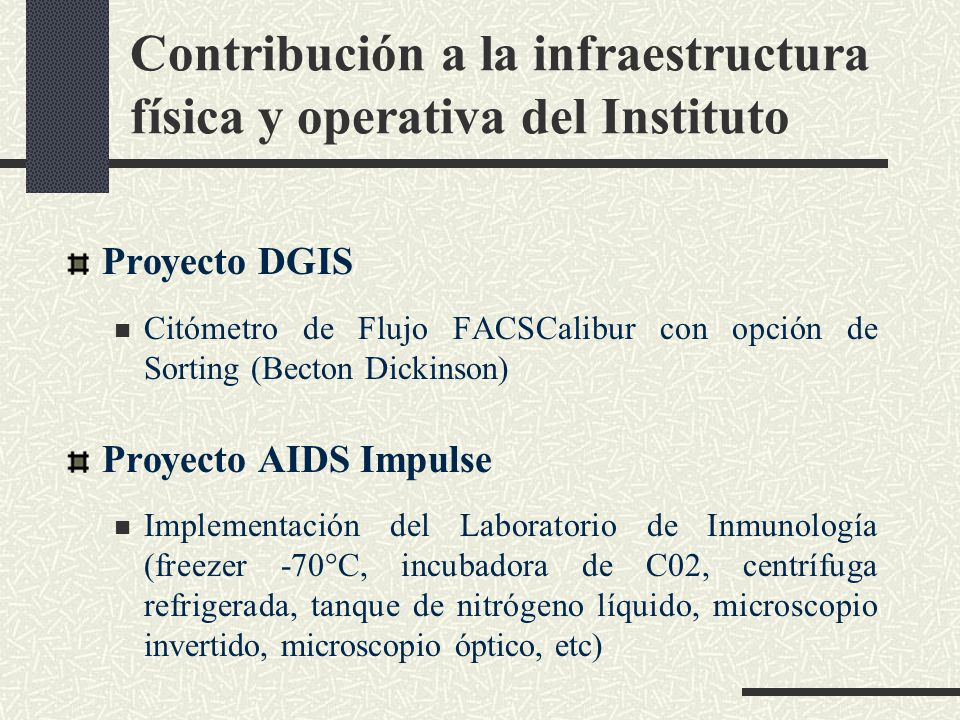 Contribución a la infraestructura física y operativa del Instituto