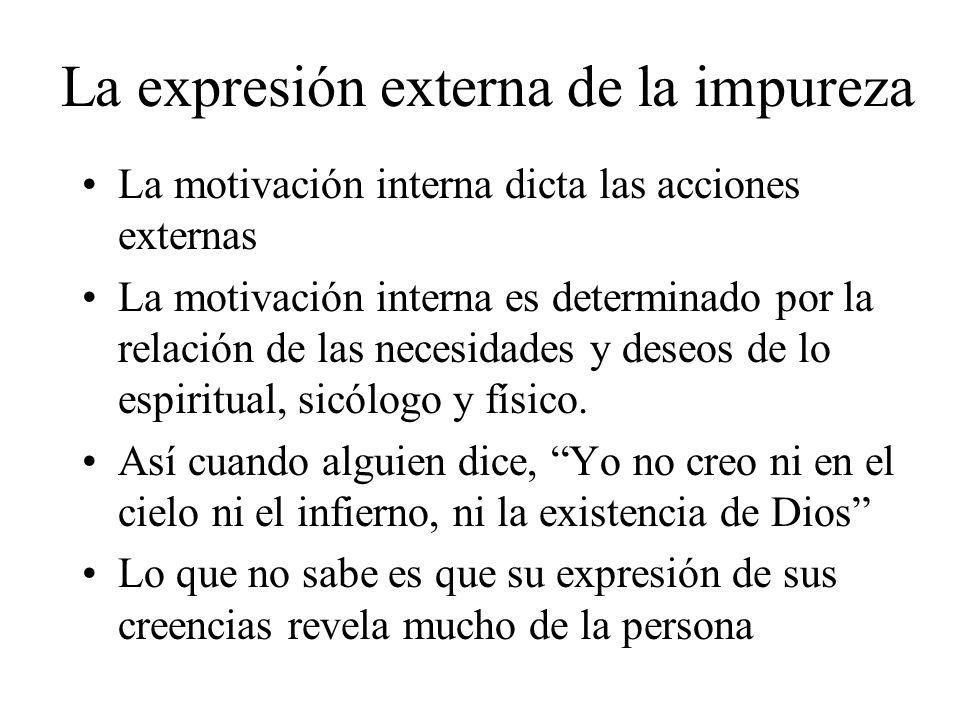 La expresión externa de la impureza