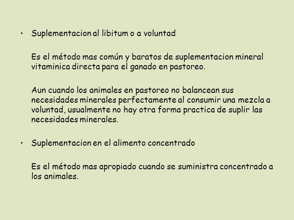 Suplementacion al libitum o a voluntad