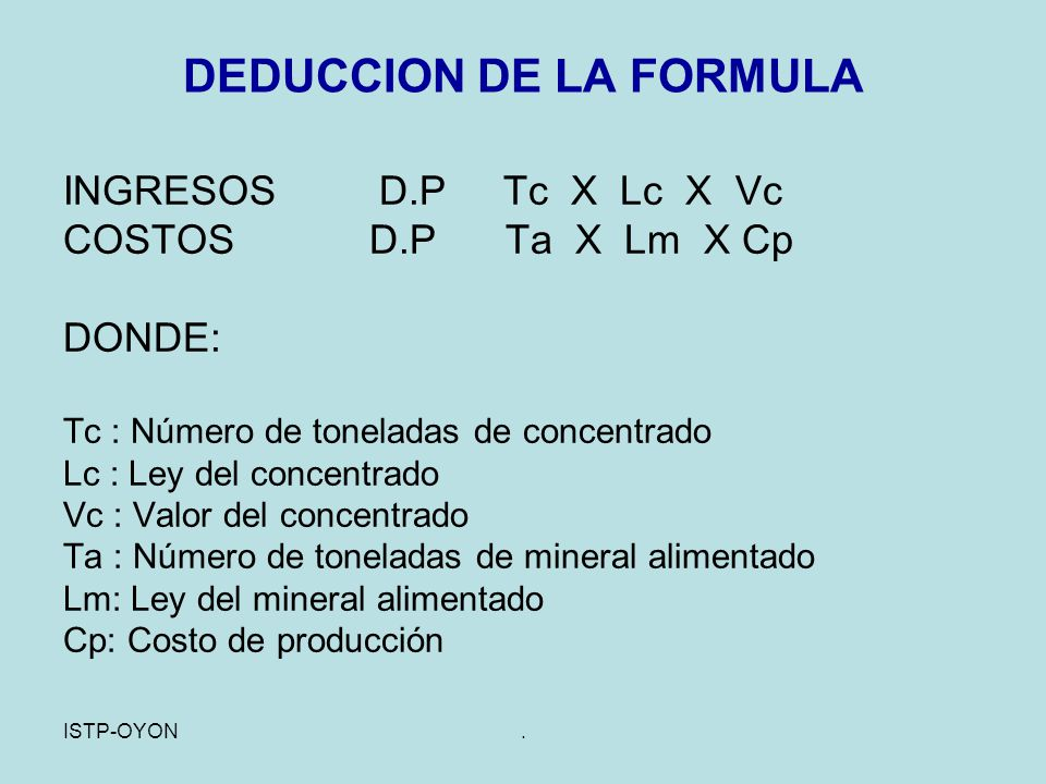 DEDUCCION DE LA FORMULA